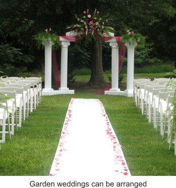 Garden weddings can be arranged